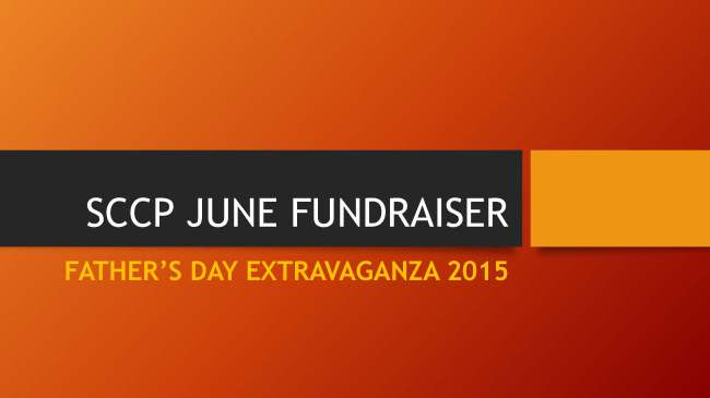 SCCP JUNE FUNDRAISER Father's Day Event 2015 (2)_Page_01